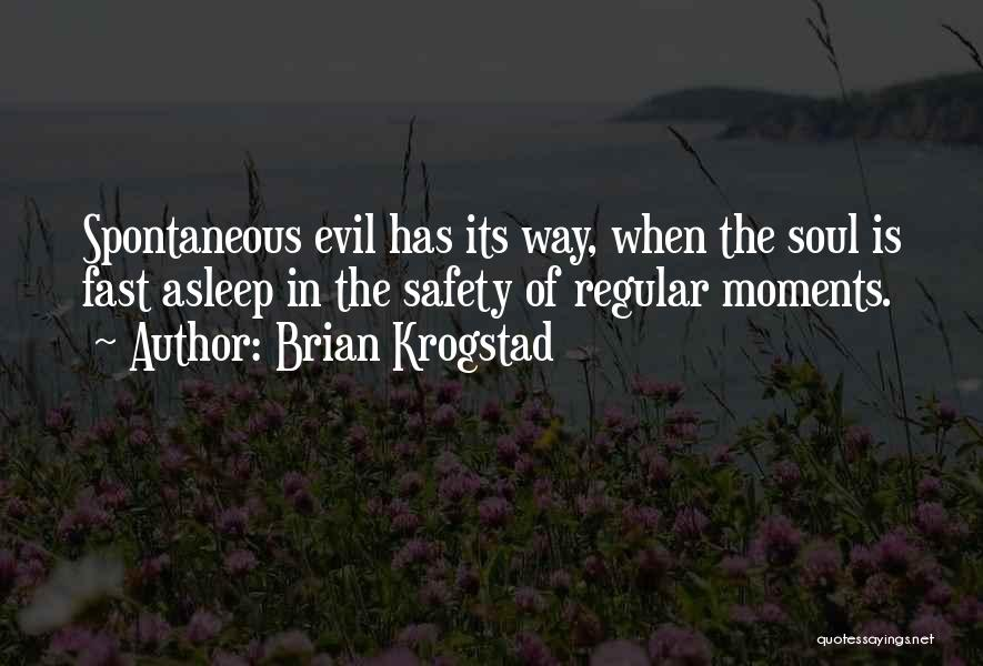 Brian Krogstad Quotes 1975929