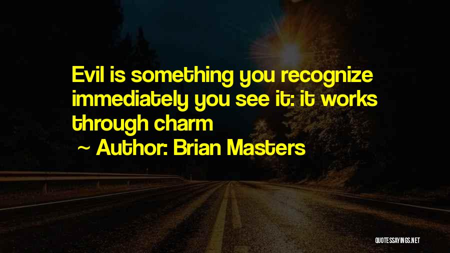 Brian Masters Quotes 375792