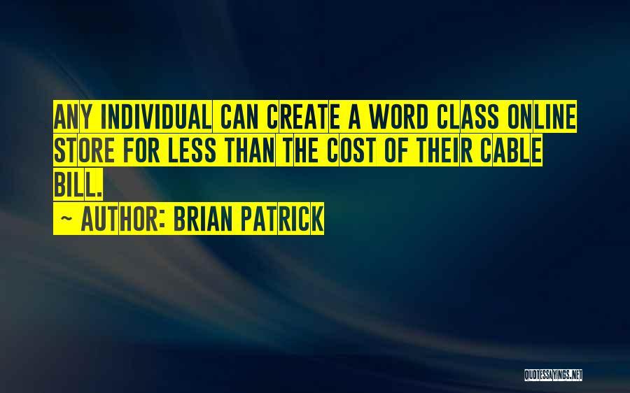 Brian Patrick Quotes 1240546