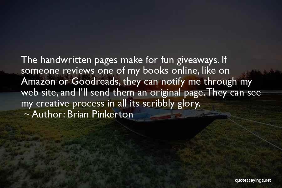 Brian Pinkerton Quotes 1117591