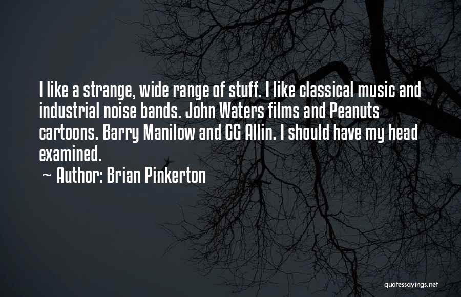 Brian Pinkerton Quotes 1481821