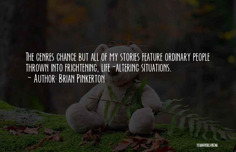 Brian Pinkerton Quotes 2039155