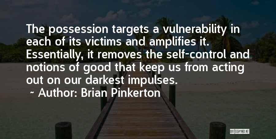 Brian Pinkerton Quotes 2141883