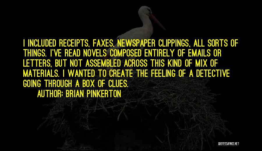 Brian Pinkerton Quotes 85224