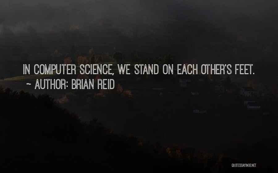 Brian Reid Quotes 1223637