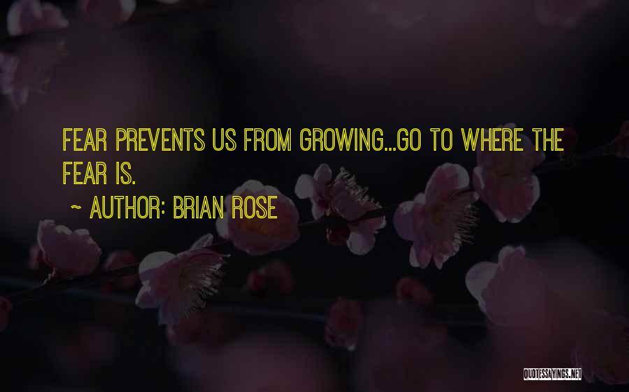 Brian Rose Quotes 1813283