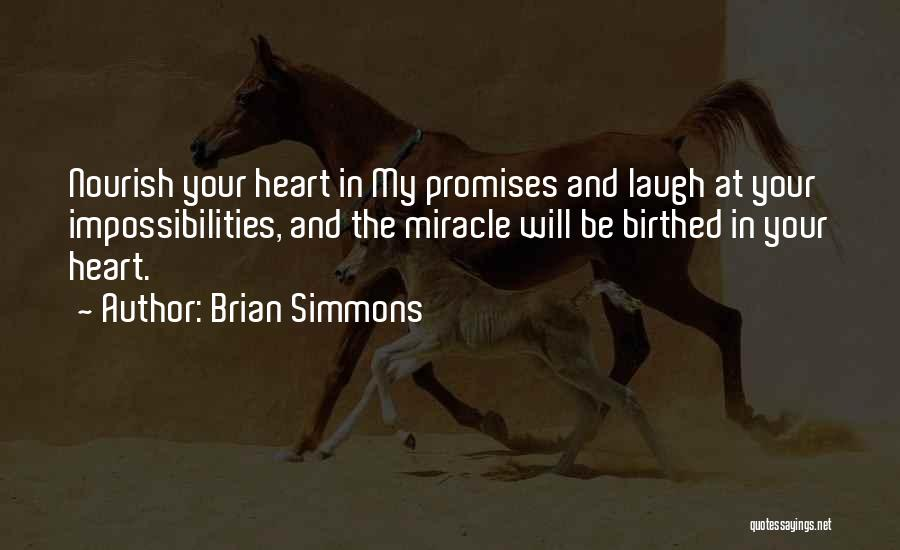 Brian Simmons Quotes 1727080