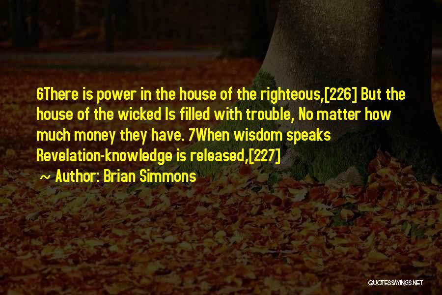 Brian Simmons Quotes 535327