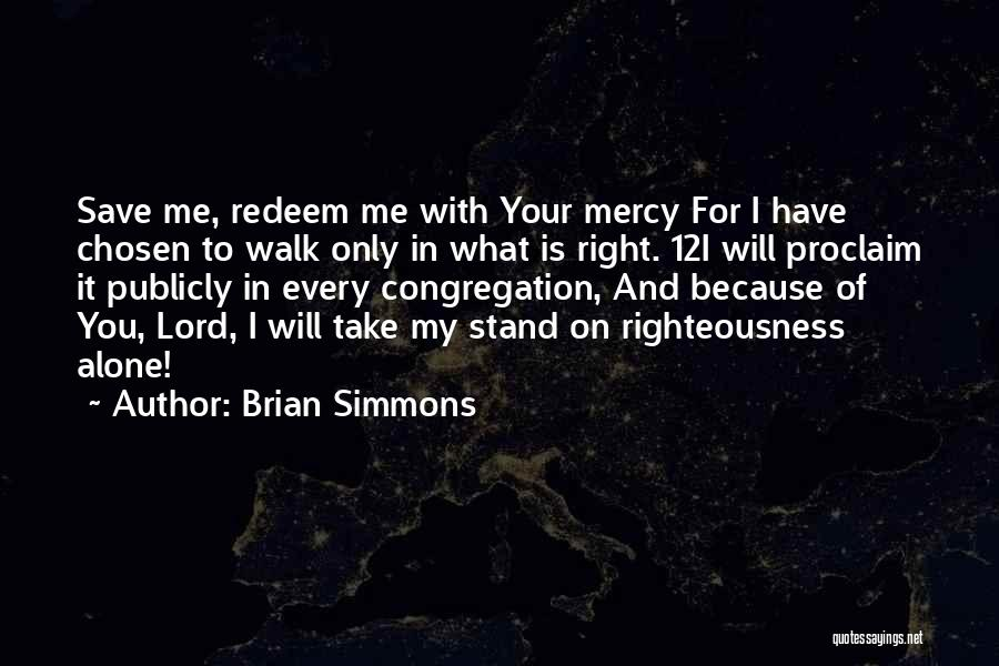 Brian Simmons Quotes 825696