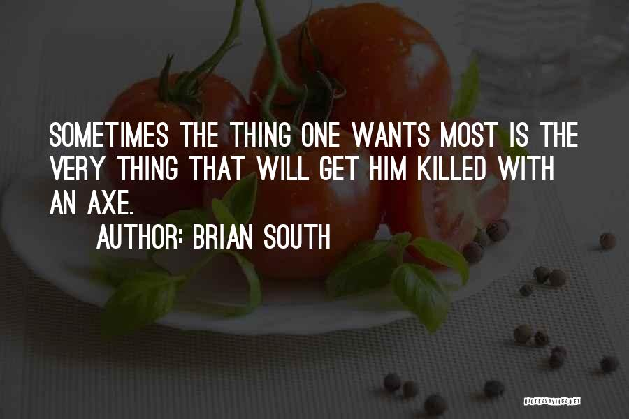 Brian South Quotes 1638290