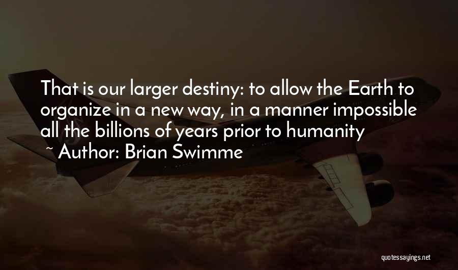 Brian Swimme Quotes 320194