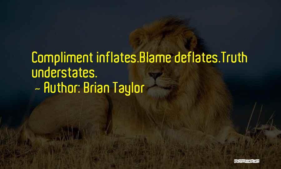 Brian Taylor Quotes 687978