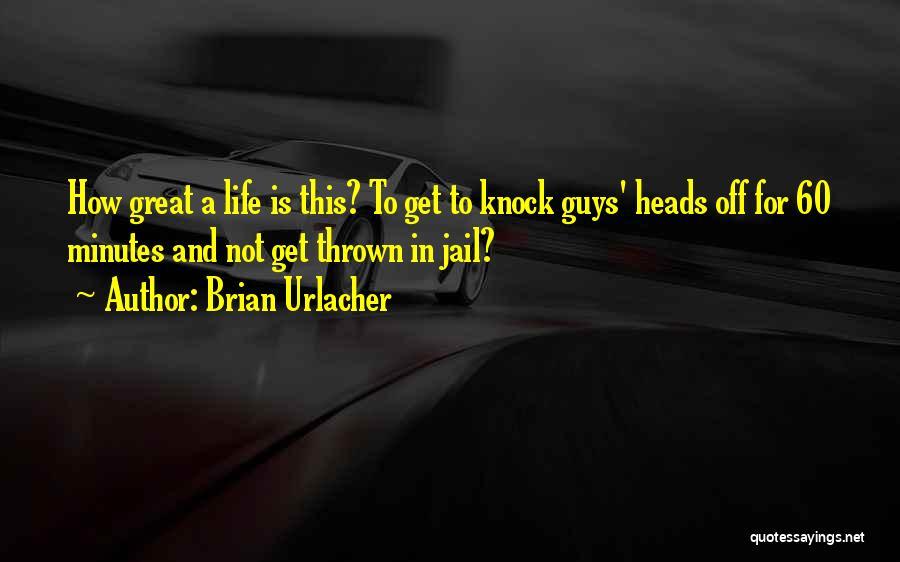 Brian Urlacher Quotes 1139059