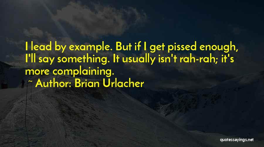 Brian Urlacher Quotes 1488945