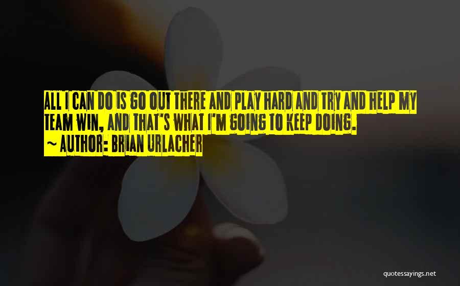 Brian Urlacher Quotes 1571927