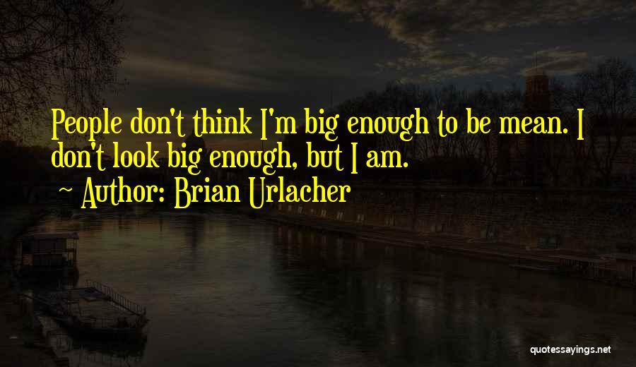 Brian Urlacher Quotes 1914365