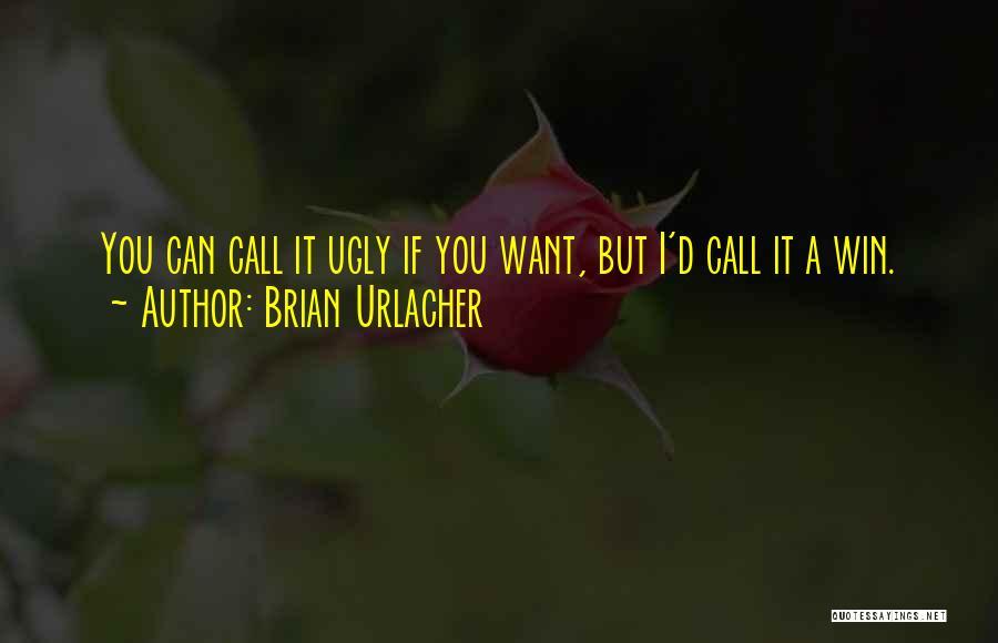 Brian Urlacher Quotes 2182861