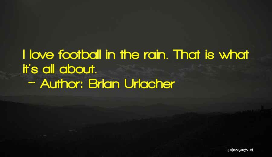 Brian Urlacher Quotes 563501