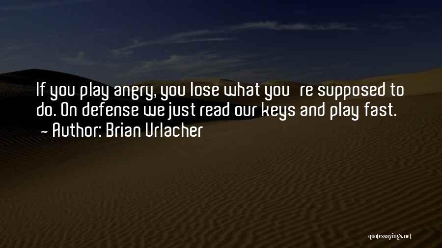 Brian Urlacher Quotes 96792