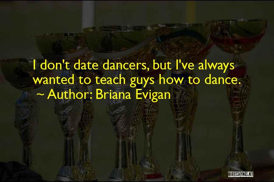 Briana Evigan Quotes 1849214