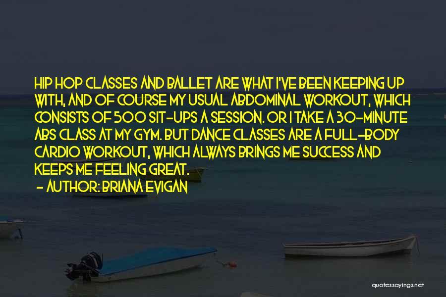 Briana Evigan Quotes 2261150