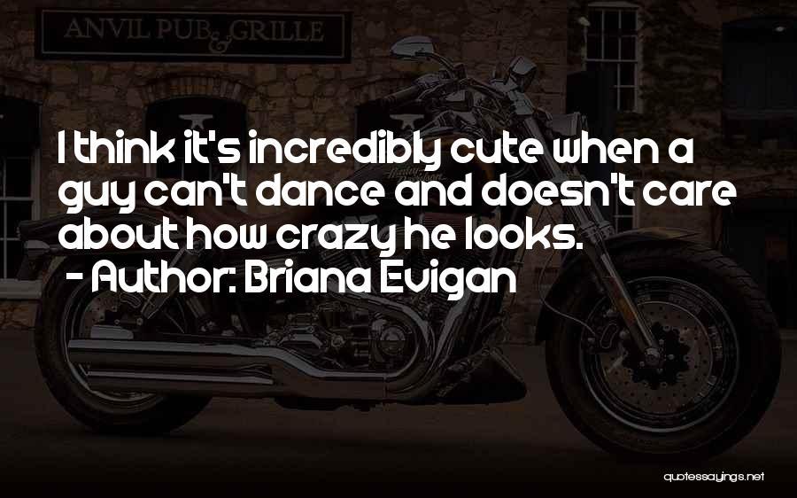 Briana Evigan Quotes 867255