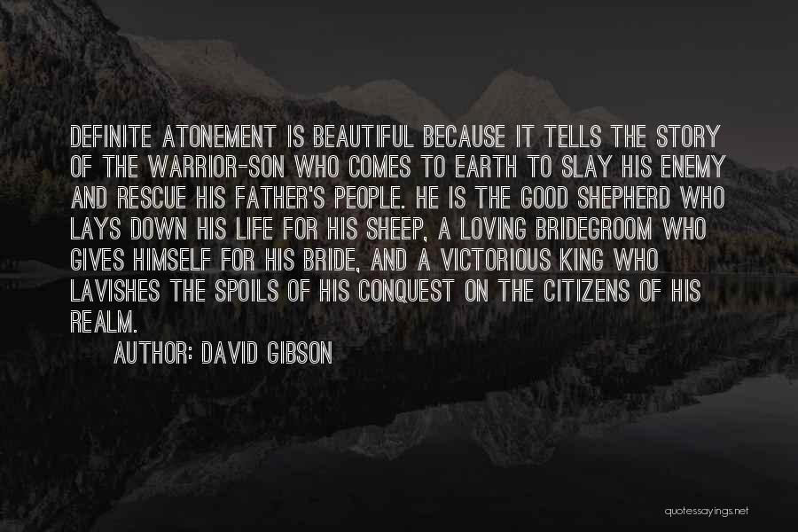 Bride And Father Quotes By David Gibson
