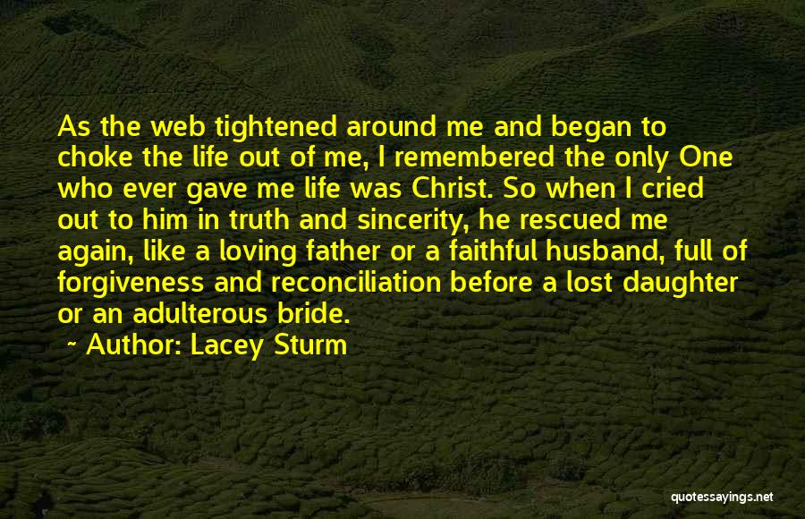 Bride And Father Quotes By Lacey Sturm