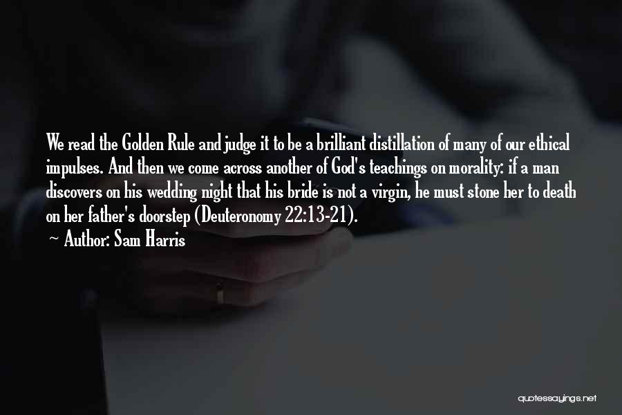 Bride And Father Quotes By Sam Harris