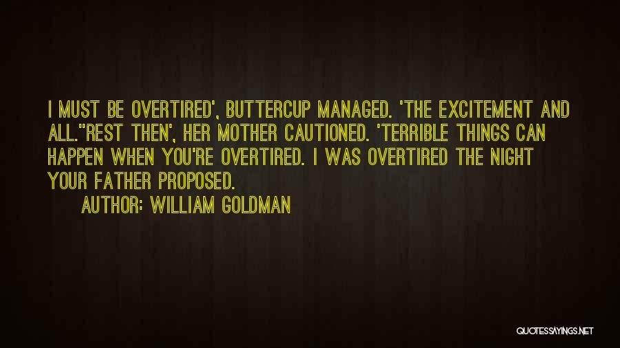 Bride And Father Quotes By William Goldman
