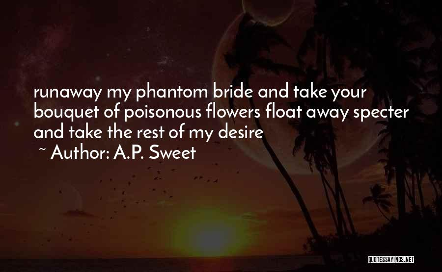Bride Runaway Quotes By A.P. Sweet