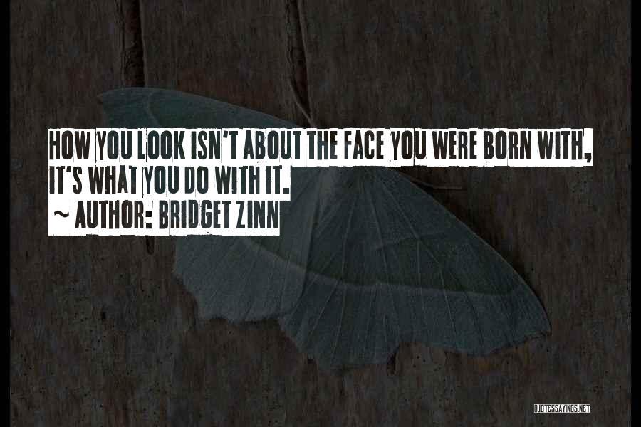 Bridget Zinn Quotes 1261960