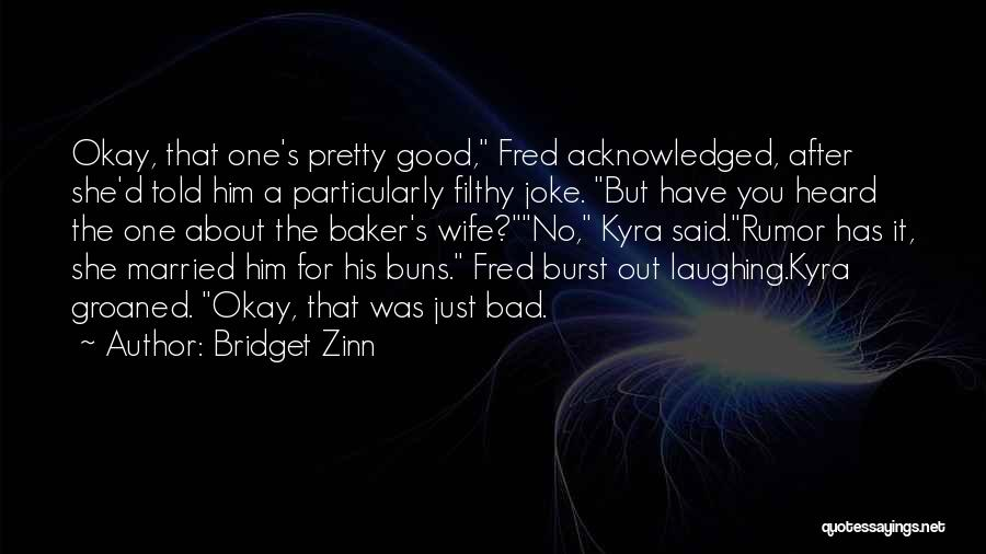 Bridget Zinn Quotes 270546