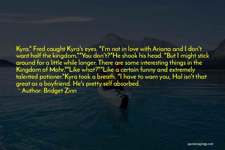 Bridget Zinn Quotes 774671