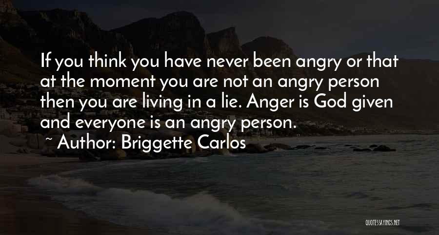 Briggette Carlos Quotes 848767