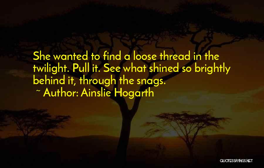 Brightly Quotes By Ainslie Hogarth