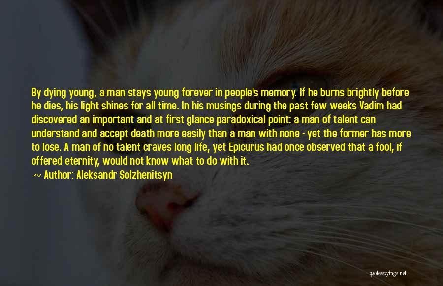 Brightly Quotes By Aleksandr Solzhenitsyn