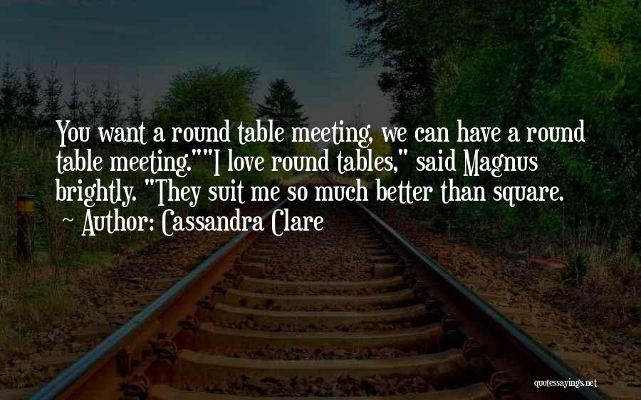 Brightly Quotes By Cassandra Clare