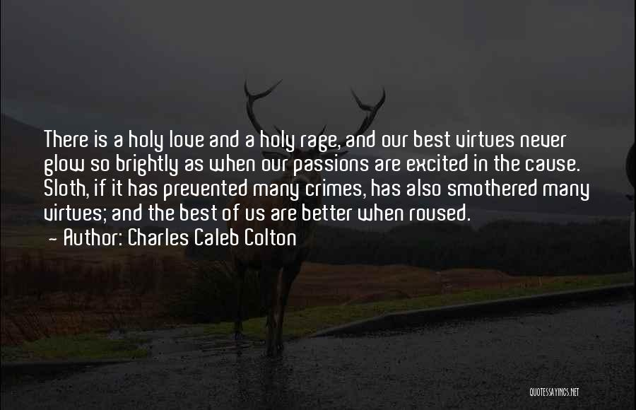 Brightly Quotes By Charles Caleb Colton