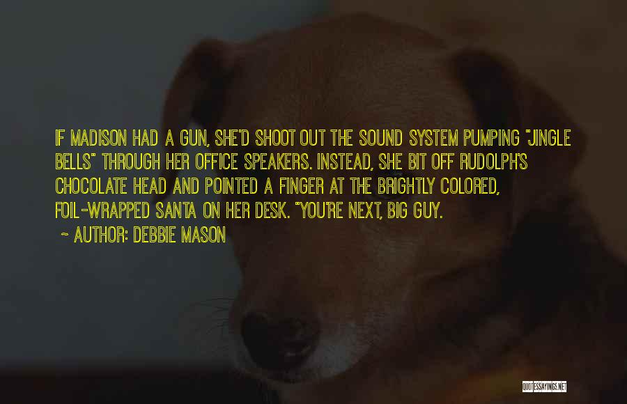 Brightly Quotes By Debbie Mason