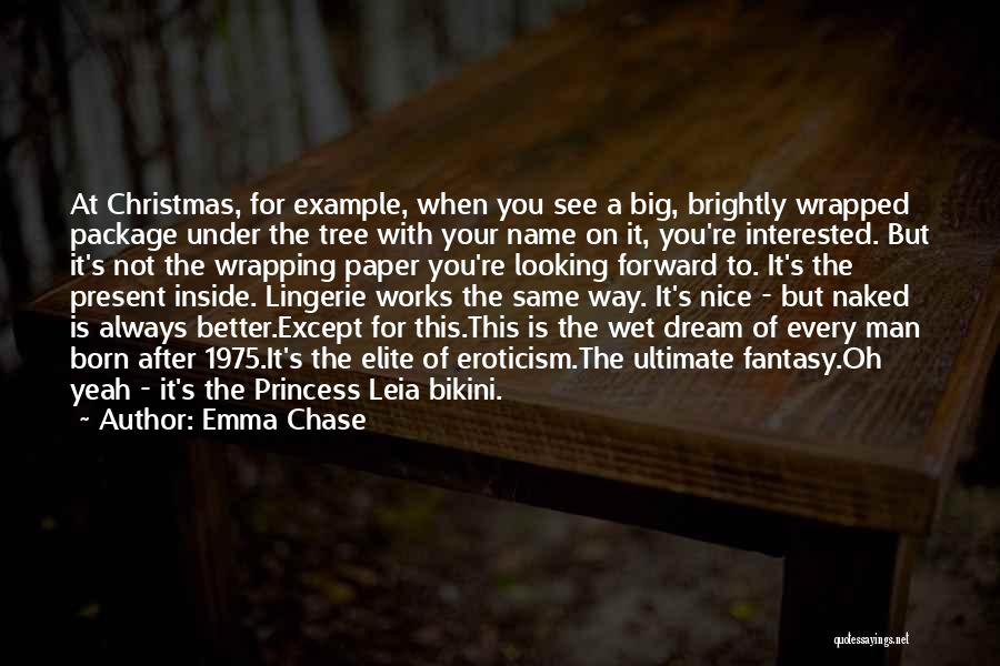 Brightly Quotes By Emma Chase