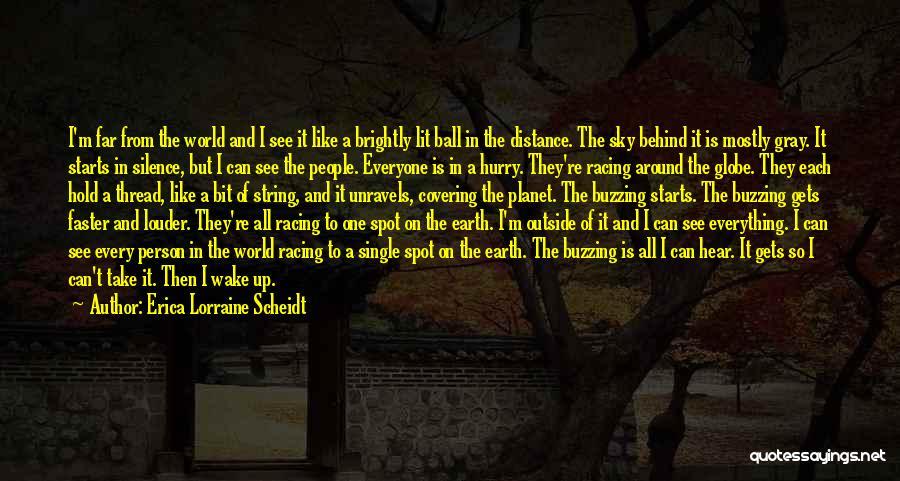 Brightly Quotes By Erica Lorraine Scheidt