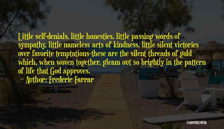 Brightly Quotes By Frederic Farrar