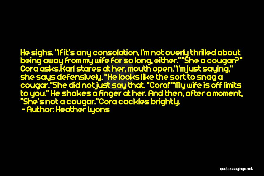 Brightly Quotes By Heather Lyons