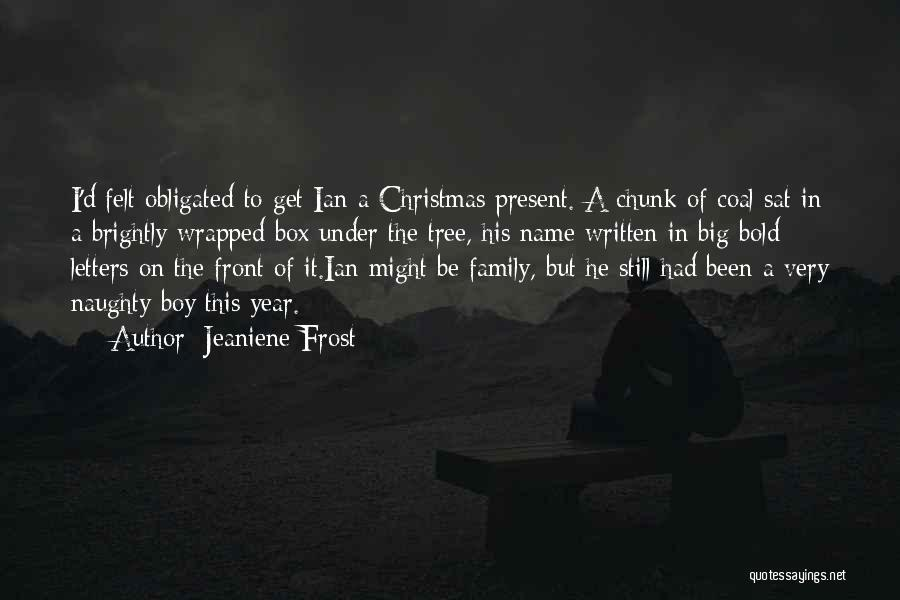 Brightly Quotes By Jeaniene Frost