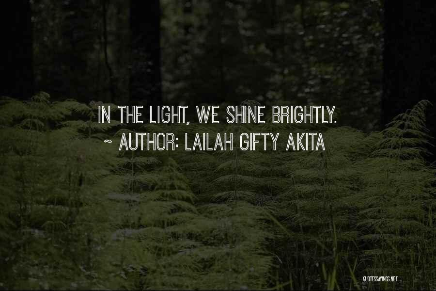 Brightly Quotes By Lailah Gifty Akita