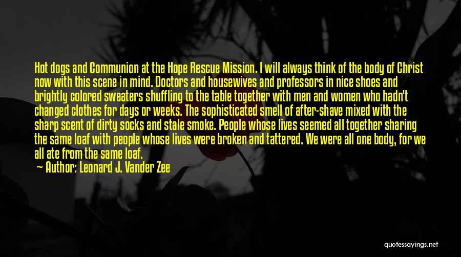 Brightly Quotes By Leonard J. Vander Zee