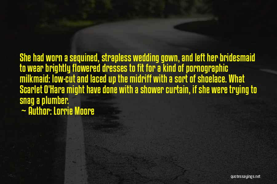 Brightly Quotes By Lorrie Moore