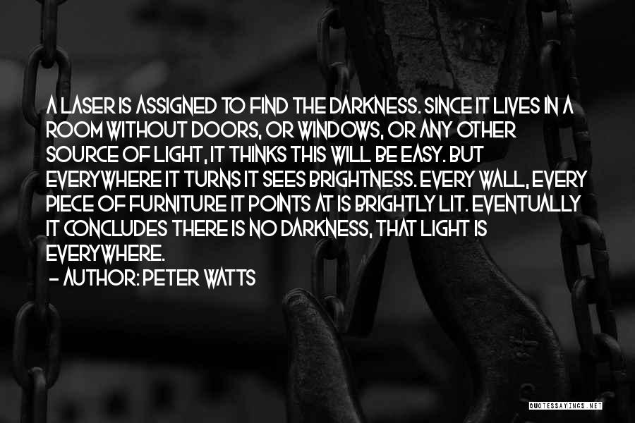 Brightly Quotes By Peter Watts