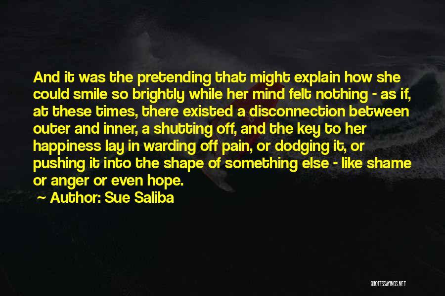 Brightly Quotes By Sue Saliba